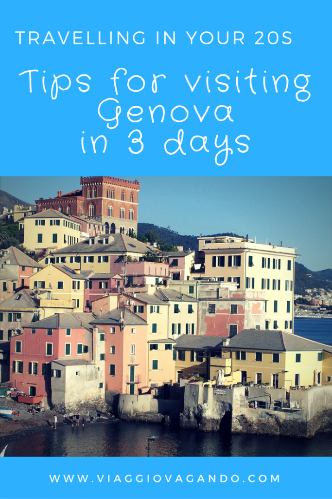 travelling in your 20s tips for visiting genova in 3 days