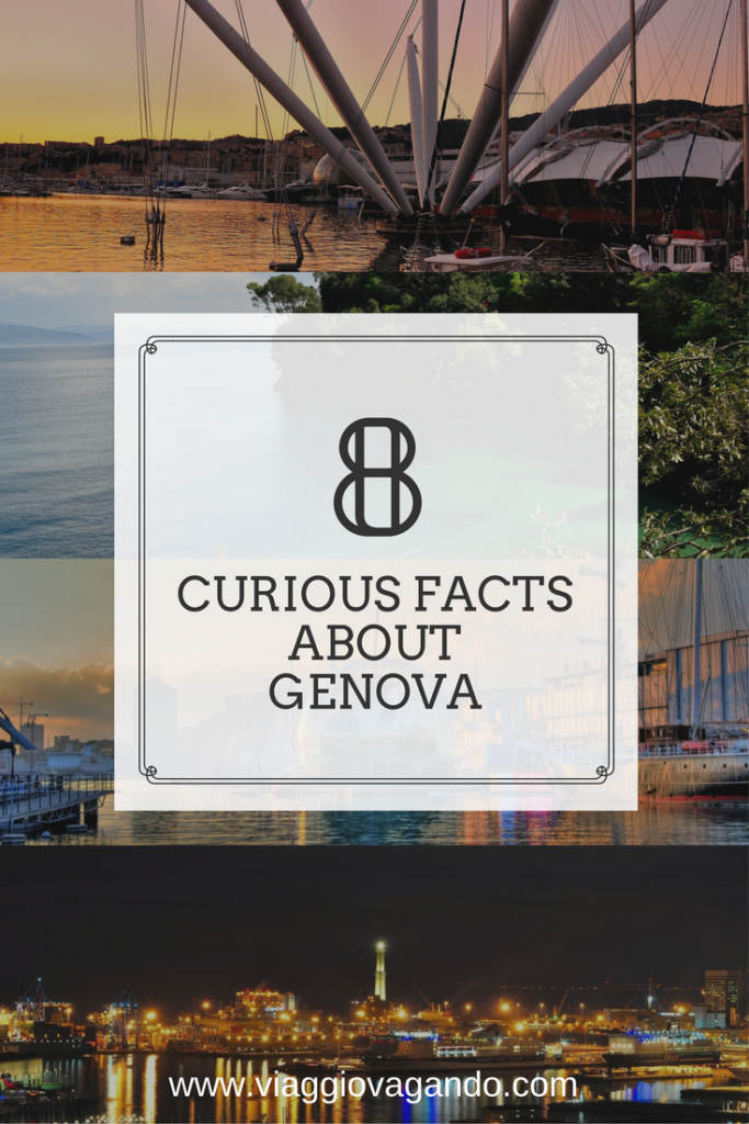 8 curious facts about genova